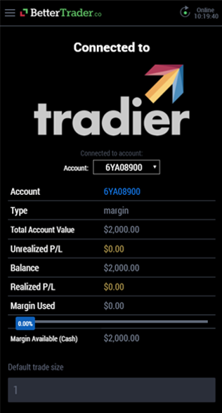 Balance on tradier at BetterTrader trading app
